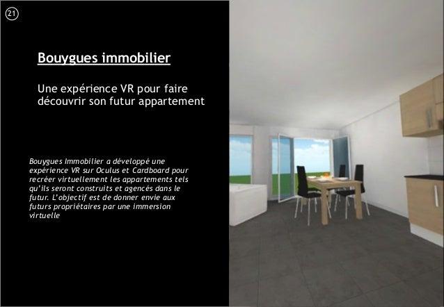 22 Bouygues immobilier Une expérience VR pour faire découvrir son futur appartement Bouygues Immobilier a développé une ex...