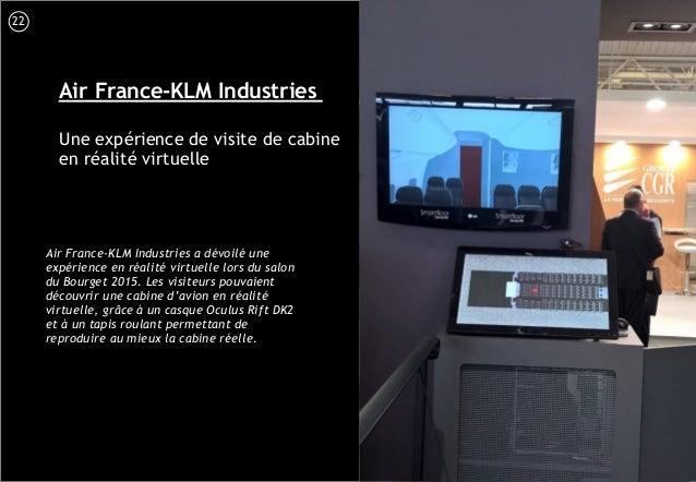 23 Air France-KLM Industries Une expérience de visite de cabine en réalité virtuelle Air France-KLM Industries a dévoilé u...