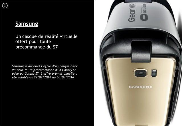 4 Samsung Un casque de réalité virtuelle offert pour toute précommande du S7 Samsung a annoncé l'offre d'un casque Gear VR...