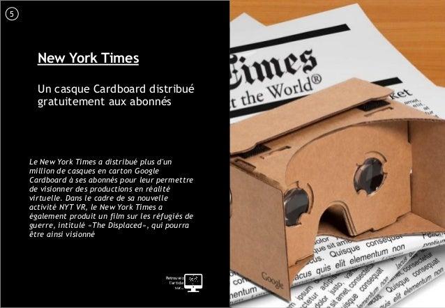 6 New York Times Un casque Cardboard distribué gratuitement aux abonnés Le New York Times a distribué plus d'un million de...