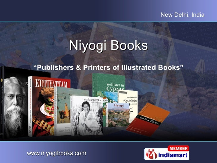 "New Delhi, India          Niyogi Books""Publishers & Printers of Illustrated Books"""