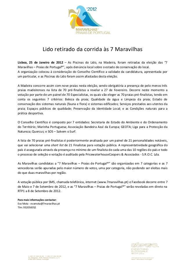 Lido retirado da corrida às 7 Maravilhas Lisboa, 25 de Janeiro de 2012 – As Piscinas do Lido, na Madeira, foram retiradas ...