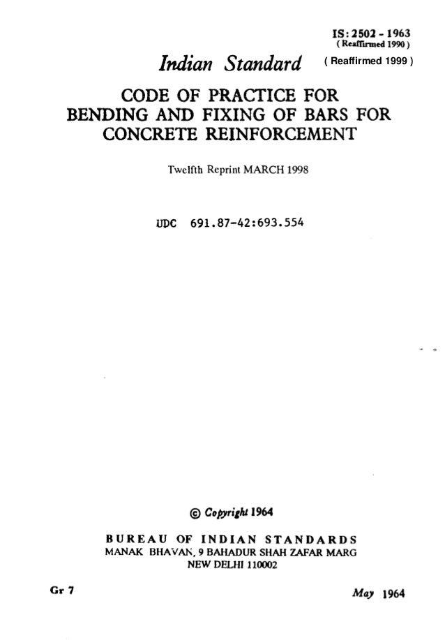 IS: 2502 - 1963 (Renflirmed1990 ) ZedianStandard CODE OF I?RACTICE FOR BENDING AND FIXING OF BARS FOR CONCRETE REINFORCEME...