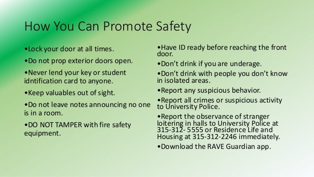 knowing how to remain safe on campus Get security awareness tips to help protect yourself bicycles - learn about bicycling as a means of transportation and how to stay safe bullying - know the warning signs of bullying and know how to get help campus safety - tips for protecting yourself in residence halls.