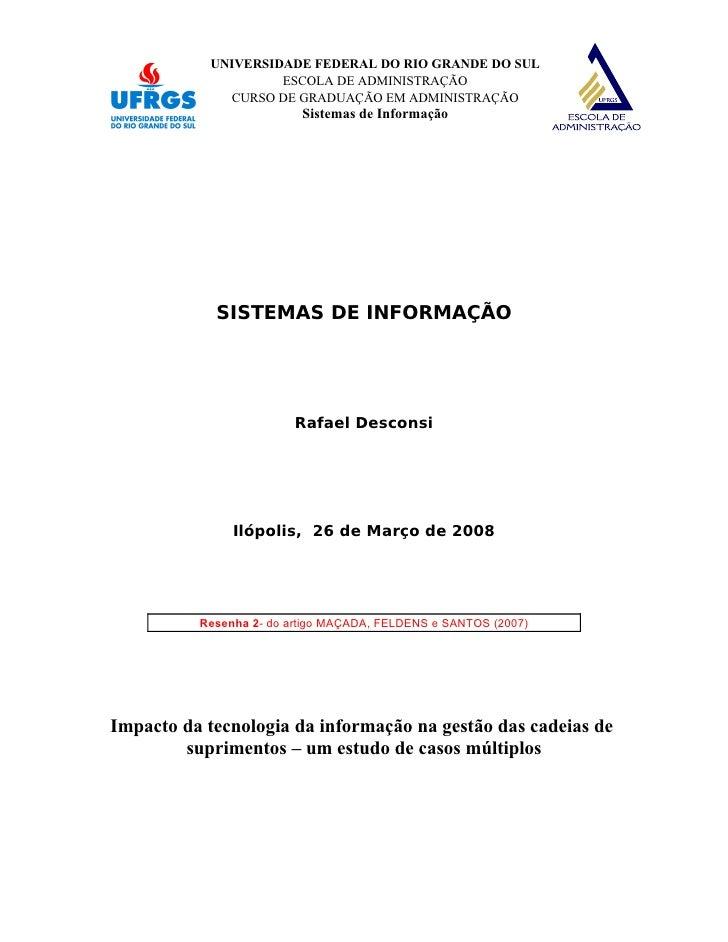 UNIVERSIDADE FEDERAL DO RIO GRANDE DO SUL                     ESCOLA DE ADMINISTRAÇÃO              CURSO DE GRADUAÇÃO EM A...