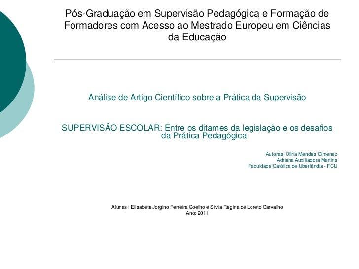 Pós-Graduação em Supervisão Pedagógica e Formação deFormadores com Acesso ao Mestrado Europeu em Ciências                 ...