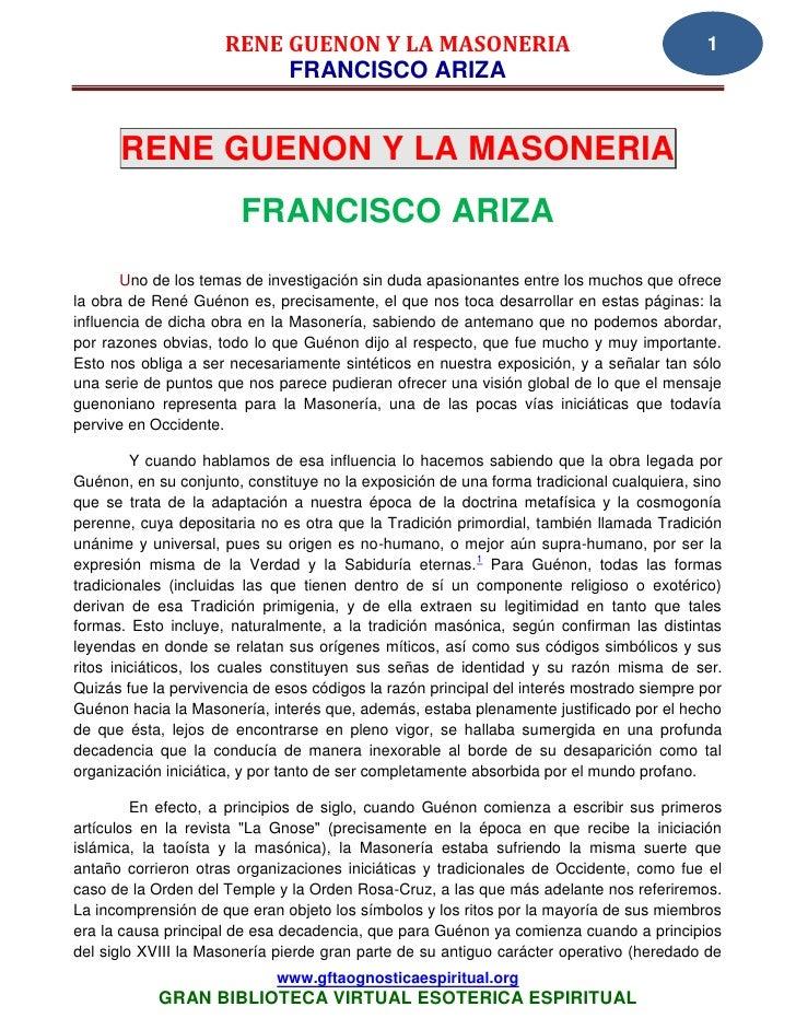 RENE GUENON Y LA MASONERIA                                           1                          FRANCISCO ARIZA      RENE ...