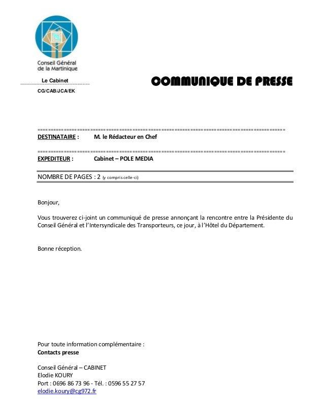 Le Cabinet Pour toute information complémentaire : Contacts presse Conseil Général – CABINET Elodie KOURY Port : 0696 86 7...