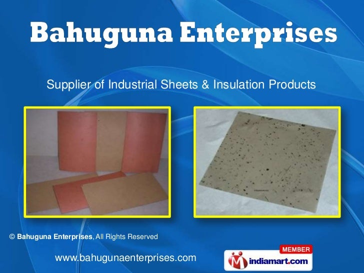 Supplier of Industrial Sheets & Insulation Products© Bahuguna Enterprises, All Rights Reserved             www.bahugunaent...