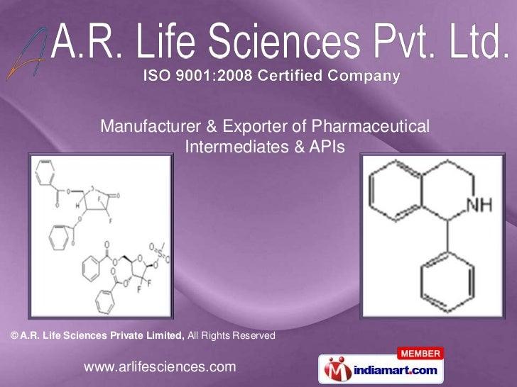 Manufacturer & Exporter of Pharmaceutical                             Intermediates & APIs© A.R. Life Sciences Private Lim...