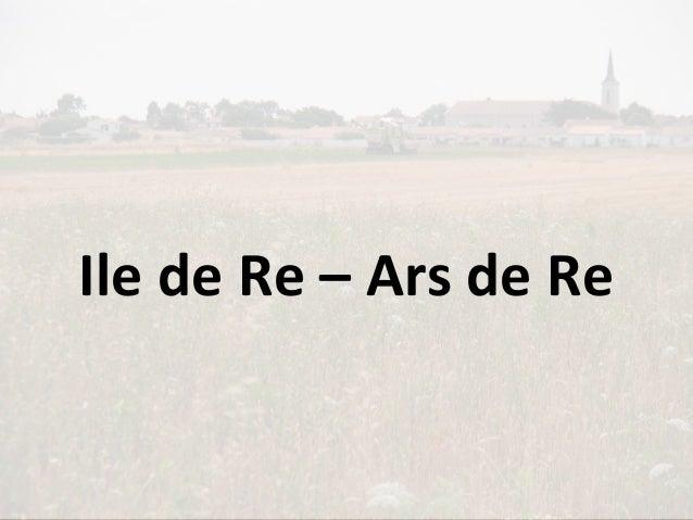 Ile de Re – Ars de Re