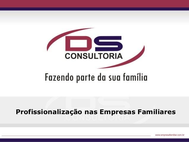 Profissionalização nas Empresas Familiares