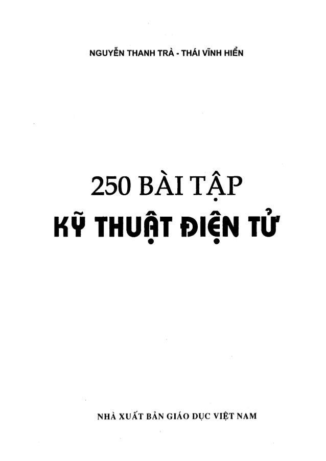 NGUYỄN THANH TRÀ - THÁI VĨNH HIỂN 250 BÀI TẬP KVTHUỘTĐIỈN TỬ NHÀ XUẤT BẢN GIÁO DỤC VIỆT NAM