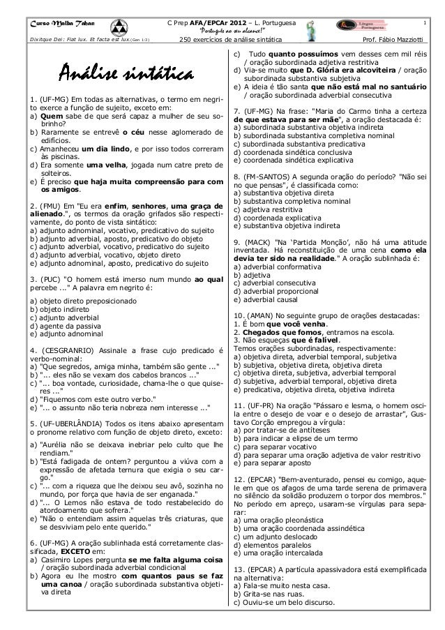 "Curso Malba Tahan  1  C Prep AFA/EPCAr 2012 – L. Portuguesa  ""Português ao seu alcance!"" Dixitque Dei: Fiat lux. Et facta ..."