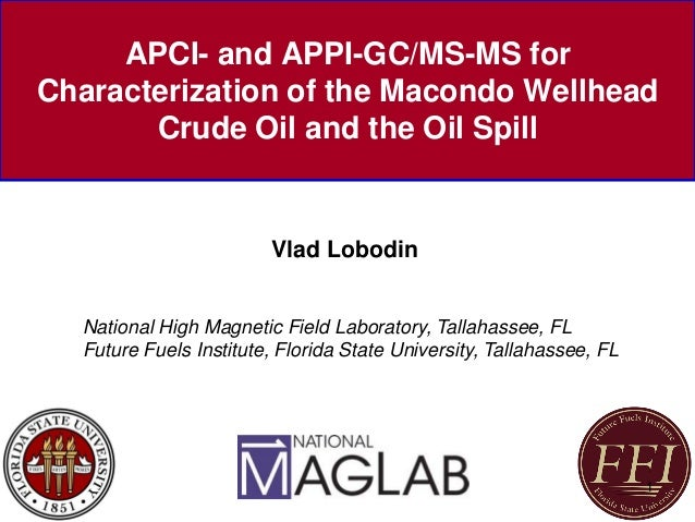 Apci And Appi Gc Msms For Characterization Of The Macondo Wellhead Cr