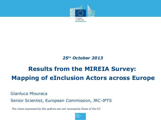 25th October 2013  Results from the MIREIA Survey: Mapping of eInclusion Actors across Europe UniteIT first annual Gianluc...
