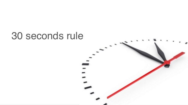30 seconds rule