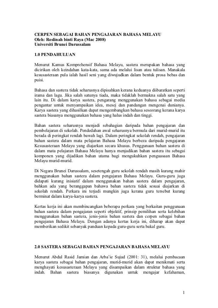 CERPEN SEBAGAI BAHAN PENGAJARAN BAHASA MELAYUOleh: Roslinah binti Raya (Mac 2008)Universiti Brunei Darussalam1.0 PENDAHULU...