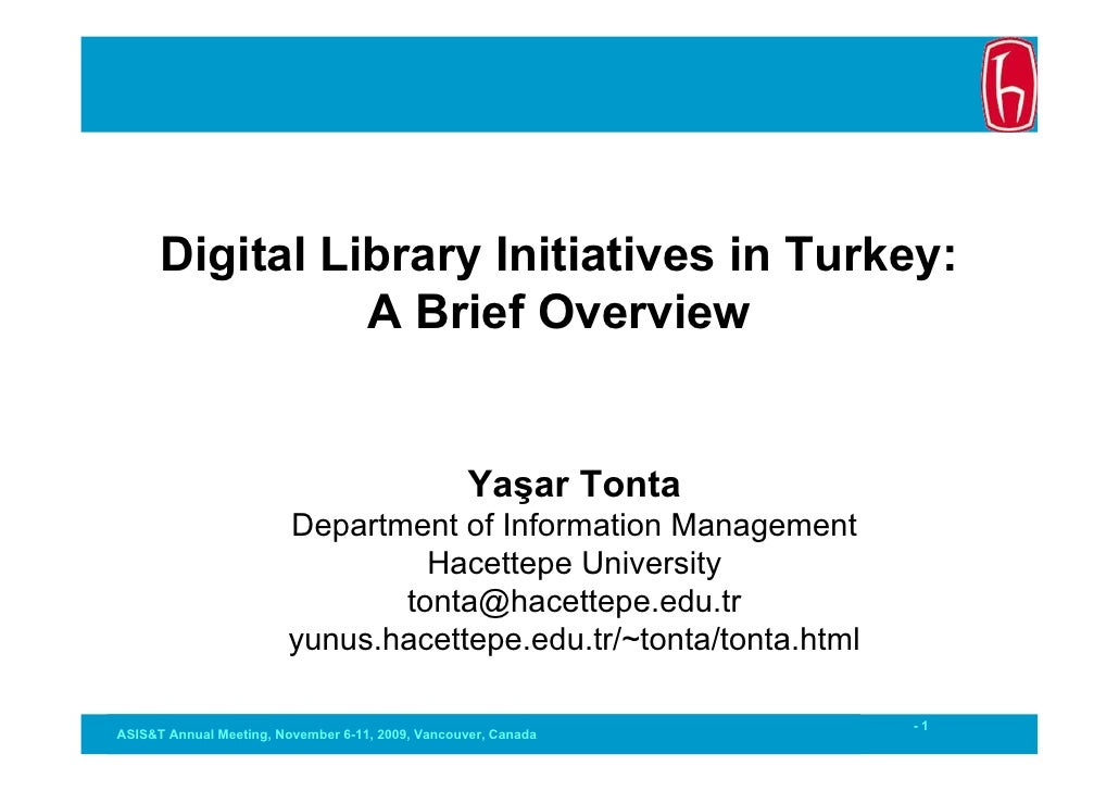 Digital Library Initiatives in Turkey:                 A Brief Overview                                                   ...
