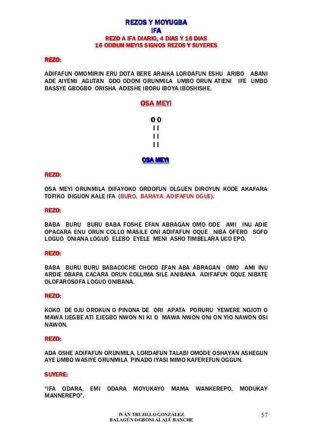 REZOS Y MOYUGBA                               IFA                 REZO A IFA DIARIO, 4 DIAS Y 16 DIAS              16 ODDU...