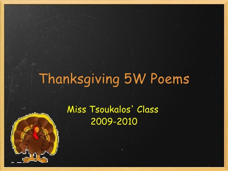 Thanksgiving 5W Poems Miss Tsoukalos' Class  2009-2010