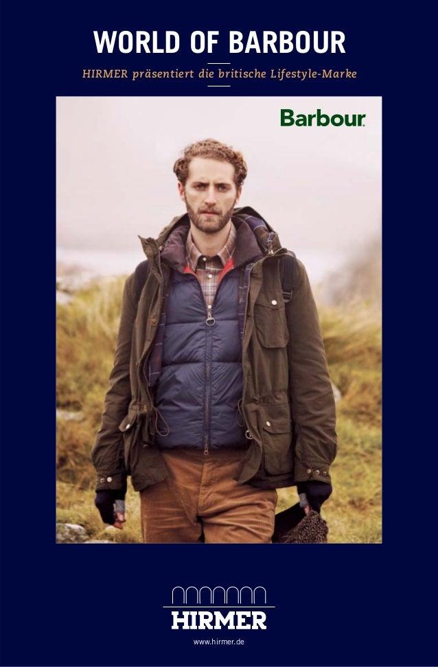 WORLD OF BARBOUR HIRMER präsentiert die britische Lifestyle-Marke  www.hirmer.de