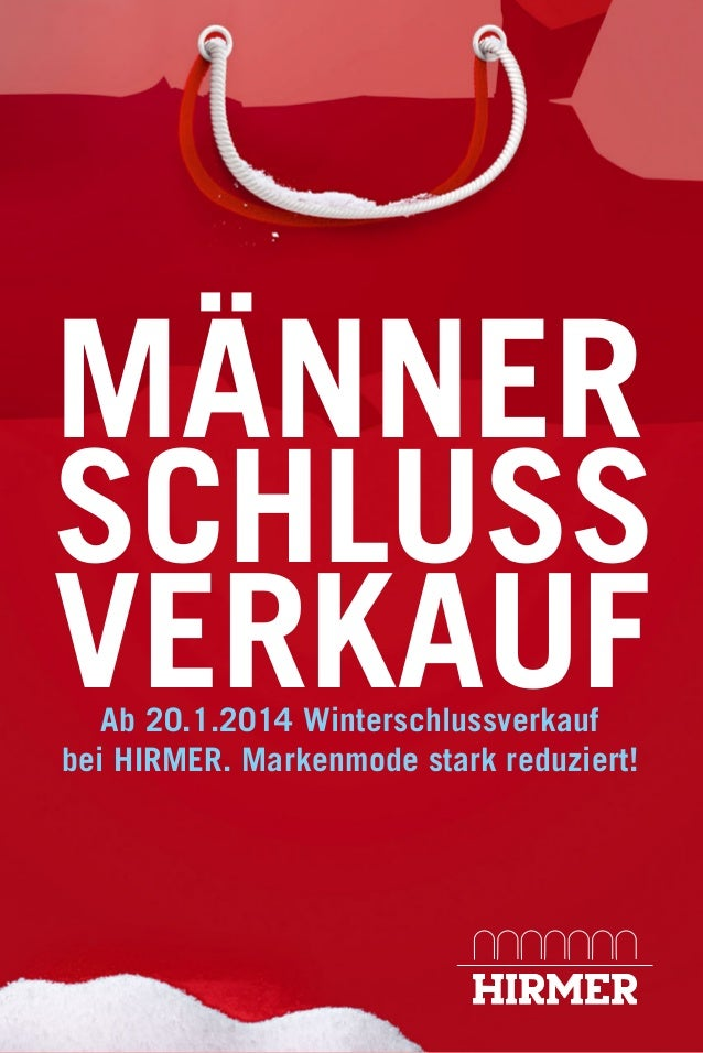 MÄNNER SCHLUSS VERKAUF Ab 20.1.2014 Winterschlussverkauf bei HIRMER. Markenmode stark reduziert!