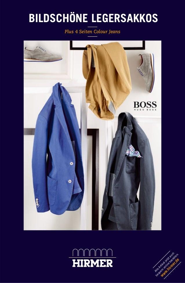 Plus 4 Seiten Colour Jeans BILDSCHÖNE LEGERSAKKOS Alle Artikeljetztauch bequem online bestellen: www.hirm er.de