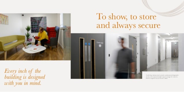 Every inch of the building is designed with you in mind. To show, to store and always secure Combining viewing rooms, priv...