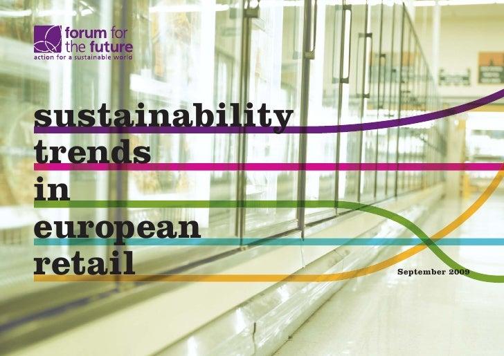 sustainabilitytrendsineuropeanretail           September 2009
