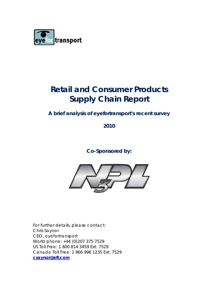 Retail and Consumer Products             Supply Chain Report       A brief analysis of eyefortransport's recent survey    ...