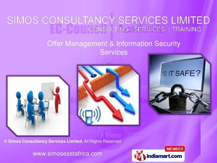 Offer Management & Information Security <br />Services<br />