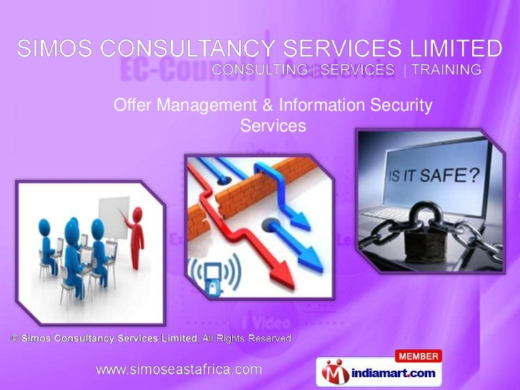 Offer Management & Information Security              Services