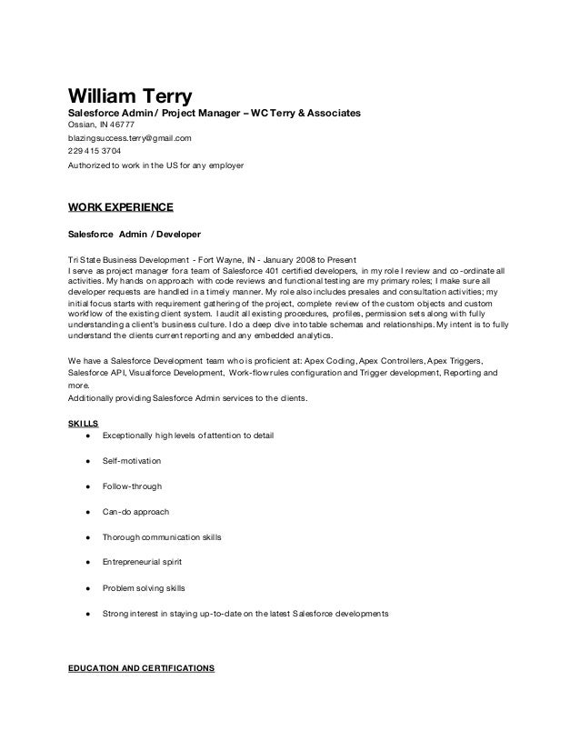 William Terry Salesforce Admin / Project Manager – WC Terry & Associates Ossian, IN 46777 blazingsuccess.terry@gmail.com 2...