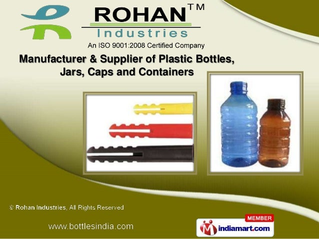 Manufacturer & Supplier of Plastic Bottles,       Jars, Caps and Containers