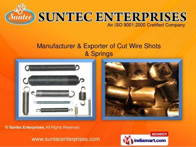 Manufacturer & Exporter of Cut Wire Shots                                & Springs© Suntec Enterprises, All Rights Reserve...