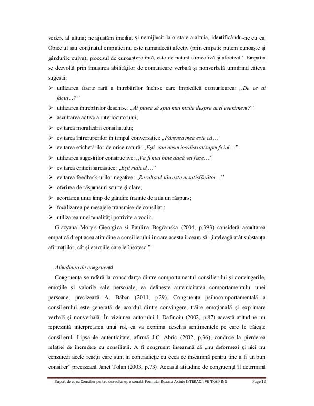 Suport de curs: Consilier pentru dezvoltare personală, Formator Roxana Axinte INTERACTIVE TRAINING Page 13 vedere al altui...