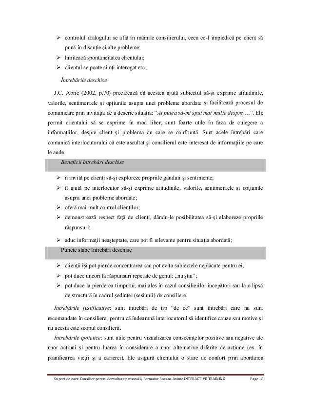 Suport de curs: Consilier pentru dezvoltare personală, Formator Roxana Axinte INTERACTIVE TRAINING Page 18  controlul dia...