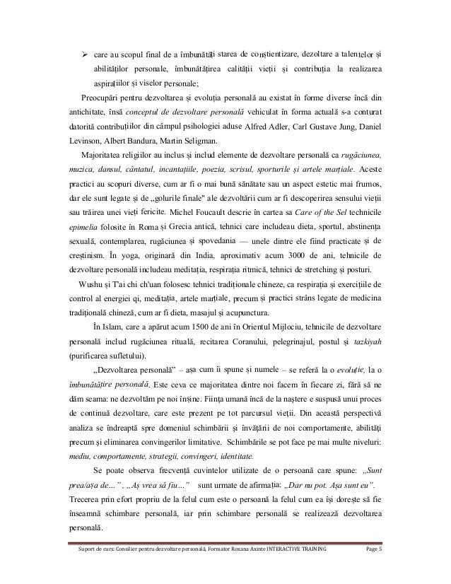 Suport de curs: Consilier pentru dezvoltare personală, Formator Roxana Axinte INTERACTIVE TRAINING Page 5  care au scopul...