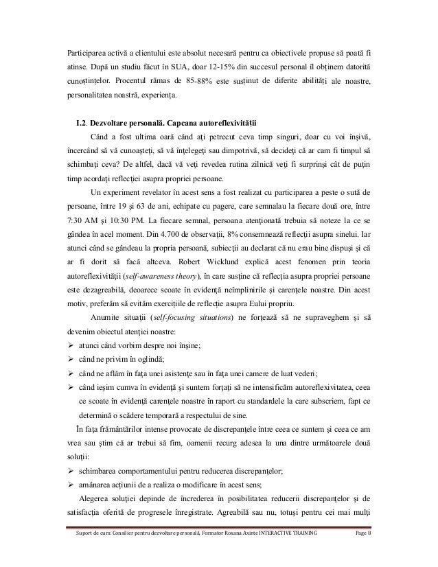 Suport de curs: Consilier pentru dezvoltare personală, Formator Roxana Axinte INTERACTIVE TRAINING Page 8 Participarea act...