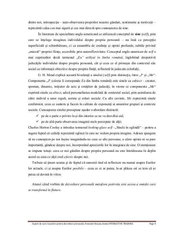 Suport de curs: Consilier pentru dezvoltare personală, Formator Roxana Axinte INTERACTIVE TRAINING Page 9 dintre noi, intr...
