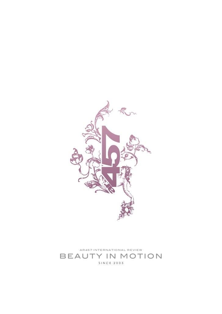 ar4 57 in t e rn a t i o n a l re v i e w  beauty in motion                since 20 03