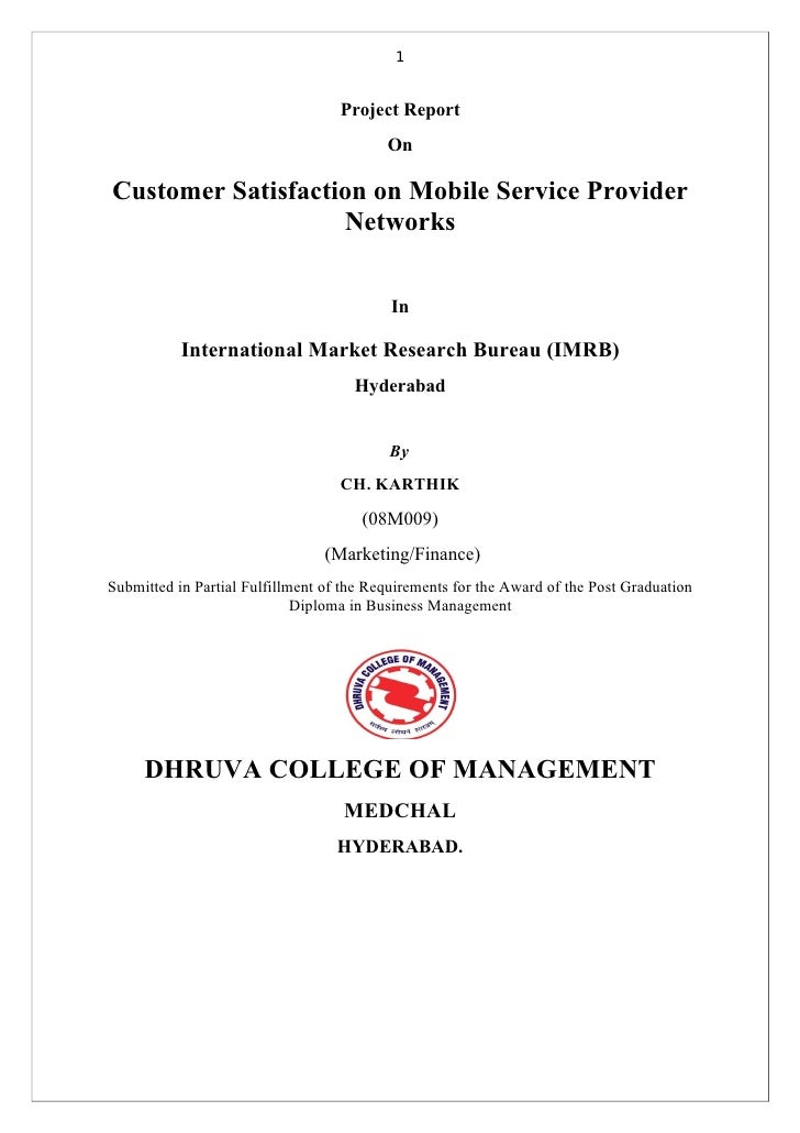1                                   Project Report                                          OnCustomer Satisfaction on Mob...