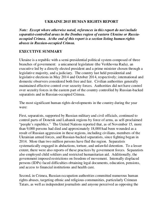 UKRAINE 2015 HUMAN RIGHTS REPORT Note: Except where otherwise noted, references in this report do not include separatist-c...