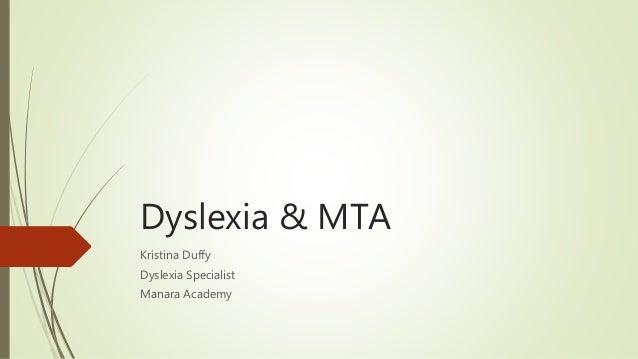 Dyslexia & MTA Kristina Duffy Dyslexia Specialist Manara Academy