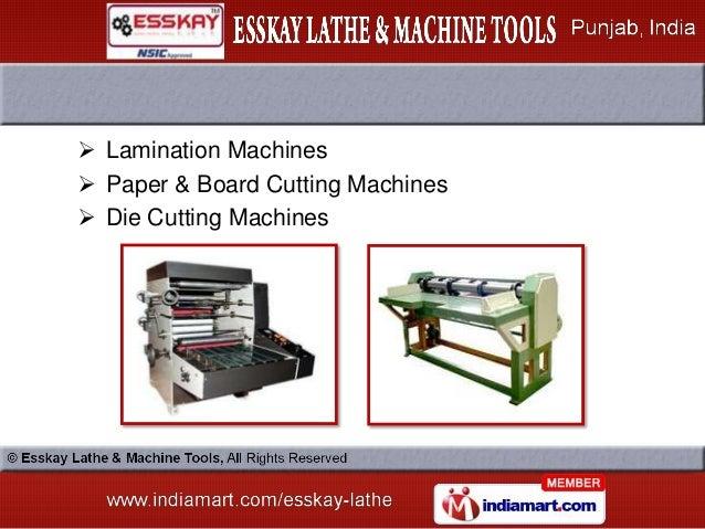  Lamination Machines Paper & Board Cutting Machines Die Cutting Machines