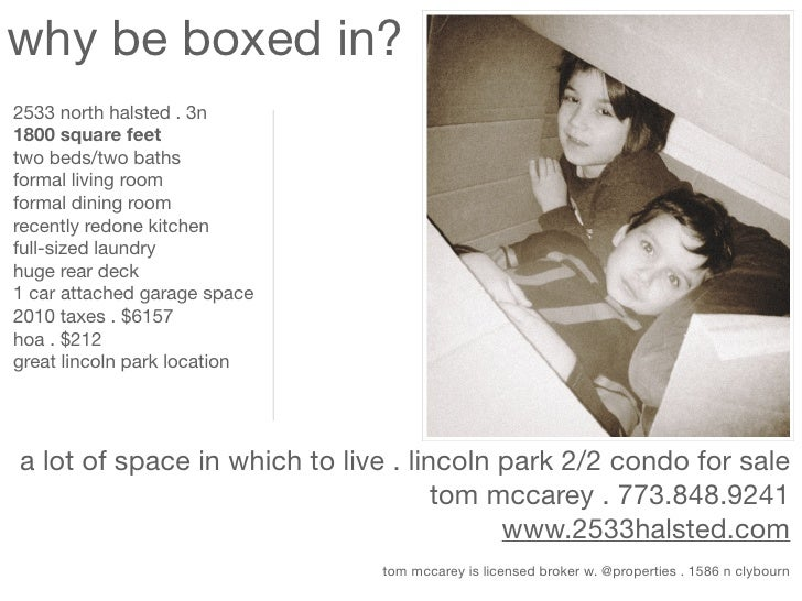 why be boxed in?2533 north halsted . 3n1800 square feettwo beds/two bathsformal living roomformal dining roomrecently redo...