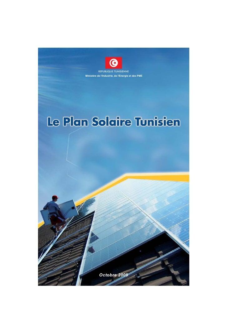 REPUBLIQUE TUNISIENNE Ministère de l'Industrie, de l'Energie et des PME                Octobre 2009