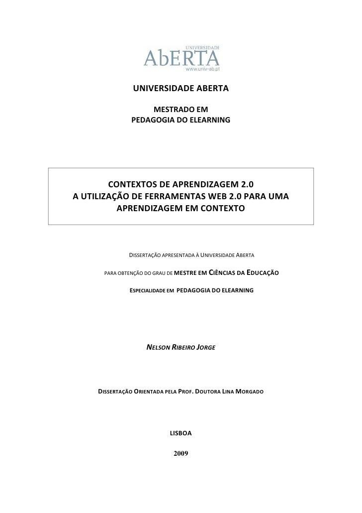 UNIVERSIDADE ABERTA                      MESTRADO EM                PEDAGOGIA DO ELEARNING             CONTEXTOS DE APREND...