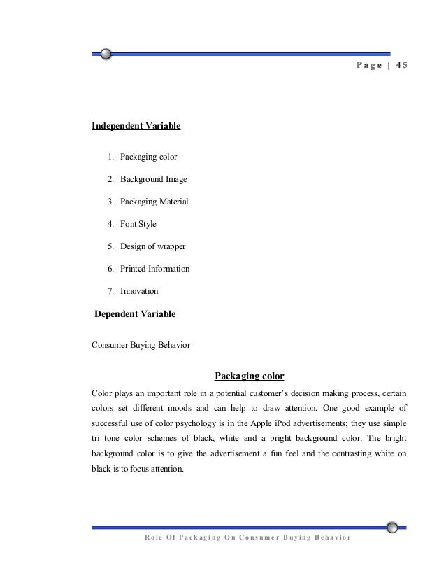 role of packaging on consumer behaviour Chapter 02 — how perceptions affect consumer behavior the psychology of product packaging behavior in detail to highlight the role of packaging.